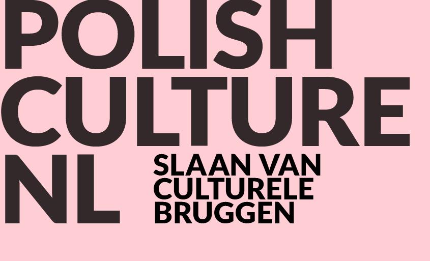 Polish Culture NL – Slaan Van Culturele Bruggen