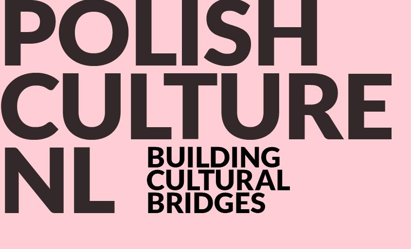 Polish Culture NL – Building Cultural Bridges